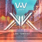 Vito V - Live Tonight