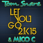 Tom Snare & Mico C - Let you go